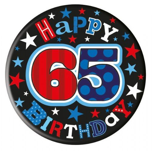 Badge 5cm Happy Birthday Age 65 Male